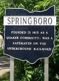 Springboro founded in 1915 as a Quaker Community; was a safehaven on the underground railroad